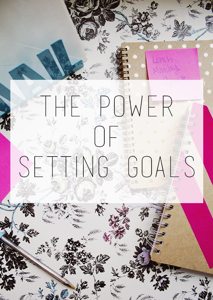 The Power of Setting Goals - Our Joyful Home