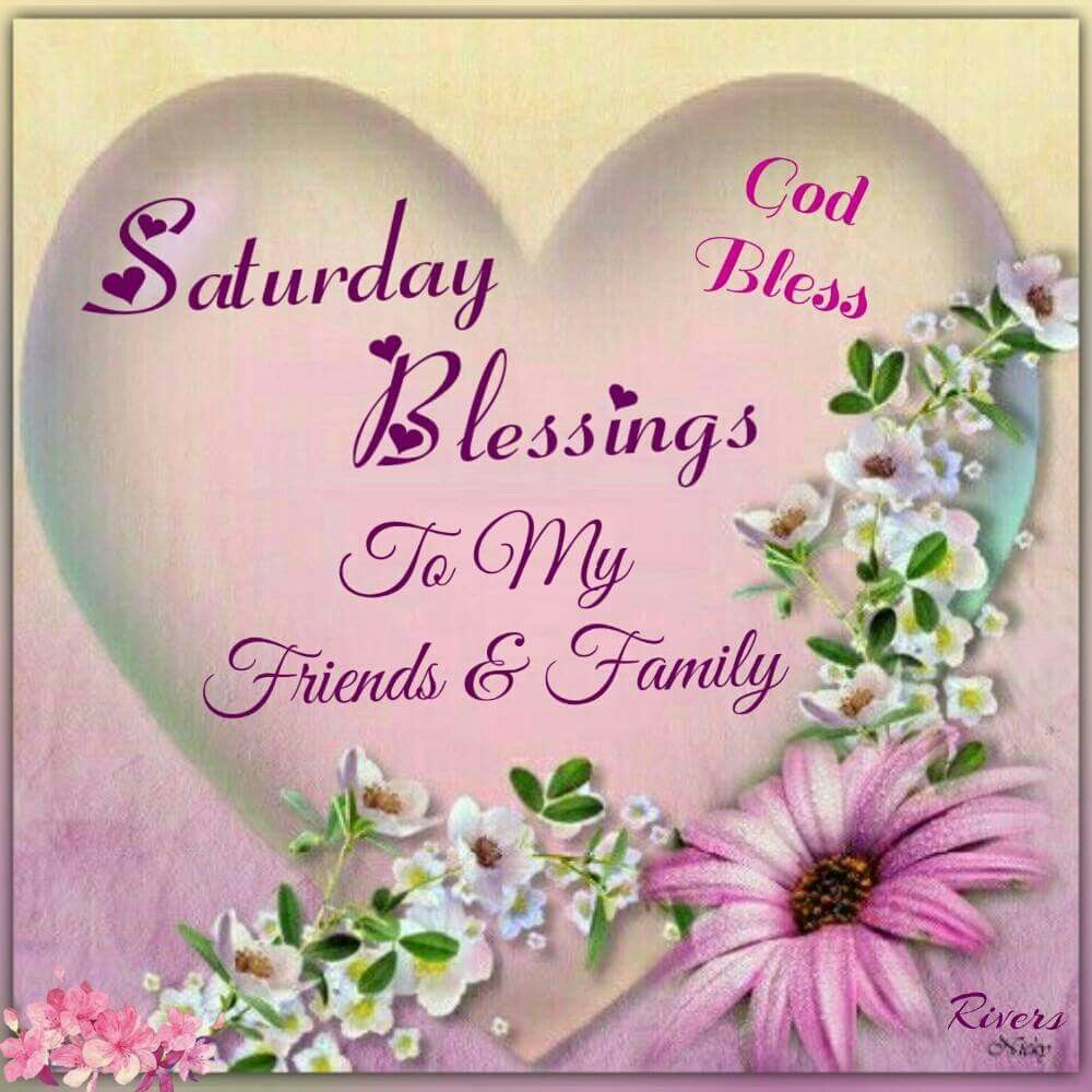 Good Morning Quotes Blessings: Saturday Blessings Good Morning Saturday Saturday Quotes