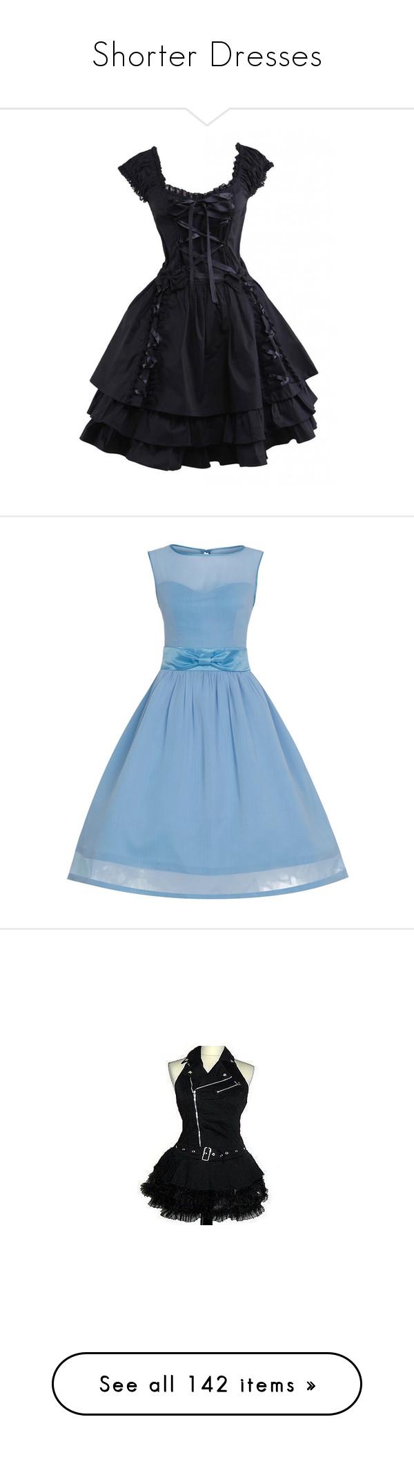 Shorter Dresses\