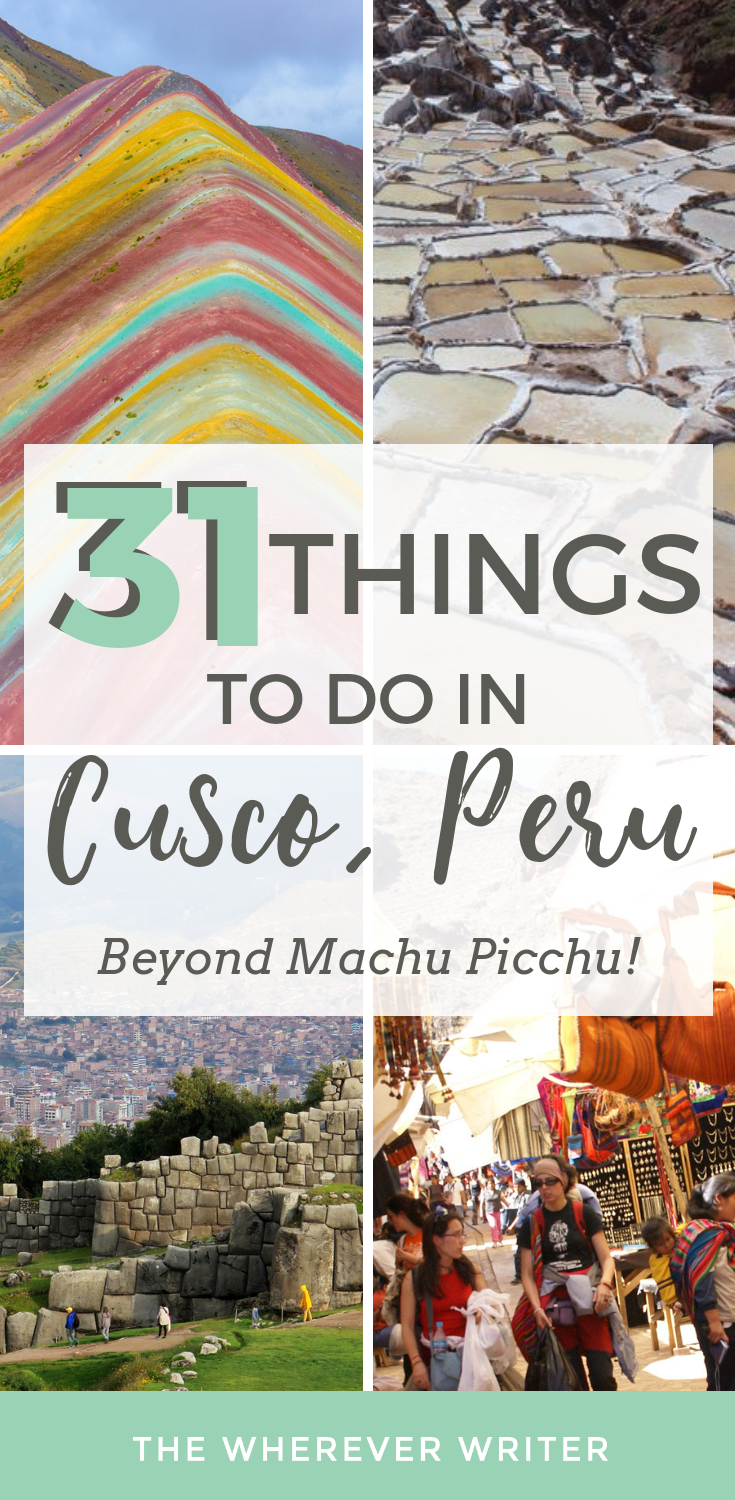 21 Incredible Things to Do in Cusco (Not Just Machu Picchu!)