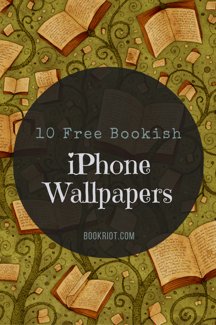 10 Free Bookish Iphone Wallpapers Book Wallpaper Bookish Iphone Wallpaper