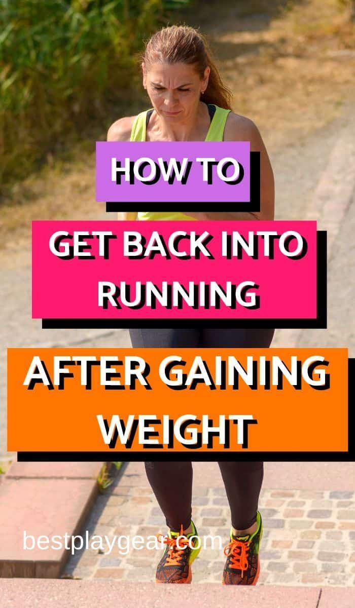 Photo of How To Get Back Into Running After Gaining Weight? [2020 Edition]