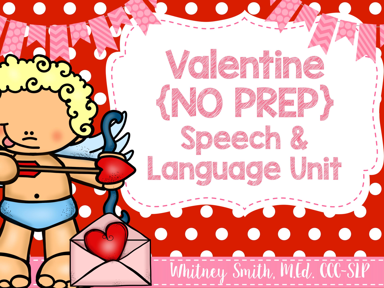 Valentine No Prep Speech Amp Language Unit
