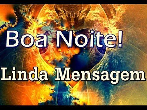 Linda Mensagem De Boa Noite Boa Noite Especial Para Amigos E