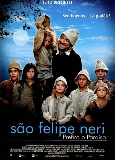Sao Filipe Neri Prefiro O Paraiso 222 Min Filmes Catolicos