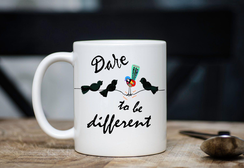 Dare To Be Different Coffee Mug Bird Coffee Cup Mug Bird Lovers