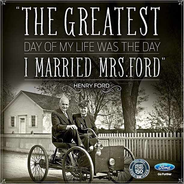 Henry Ford Quotes We Love Ford S Past Present And Future
