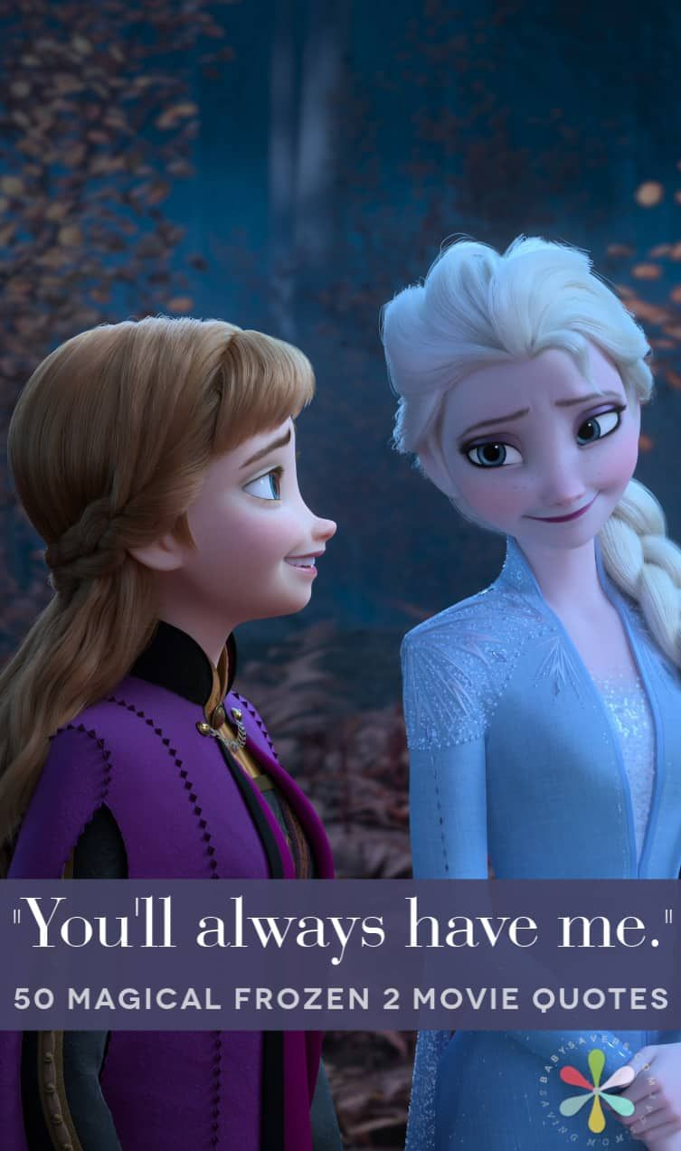 Frozen 2 Quotes From Anna Frozen Sister Quotes Frozen 2 Quotes Frozen Quotes
