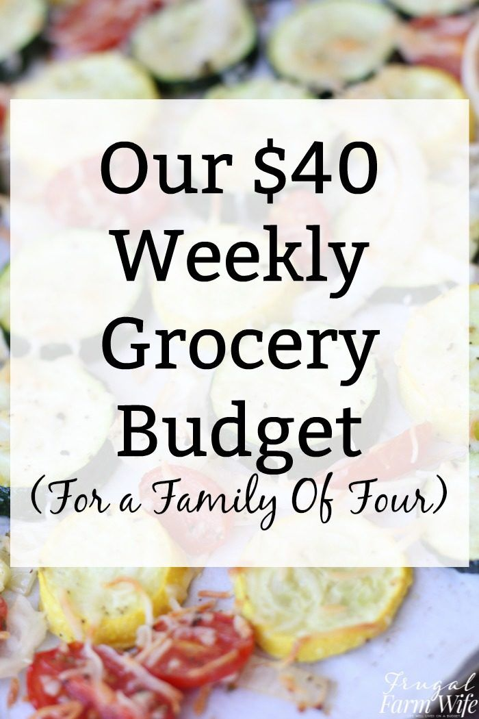 40 Weekly Grocery Budget For A Family Of Four The Frugal Farm Wife Cooking On A Budget Grocery Budgeting Frugal Meals