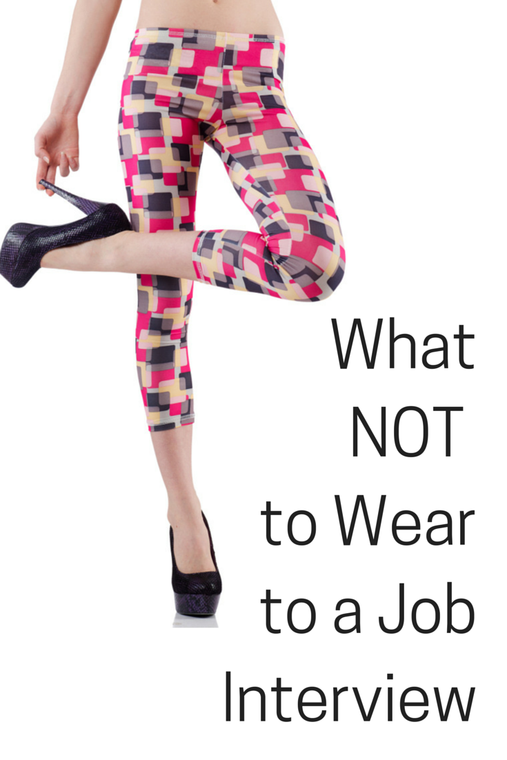 9 things you shouldnt wear to a job interview - What To Wear To An Interview What Not To Wear For An Interview