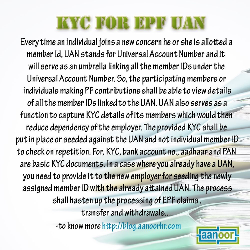 KYC FOR EPF UAN : Everytime an individual joins a new Concern he or ...