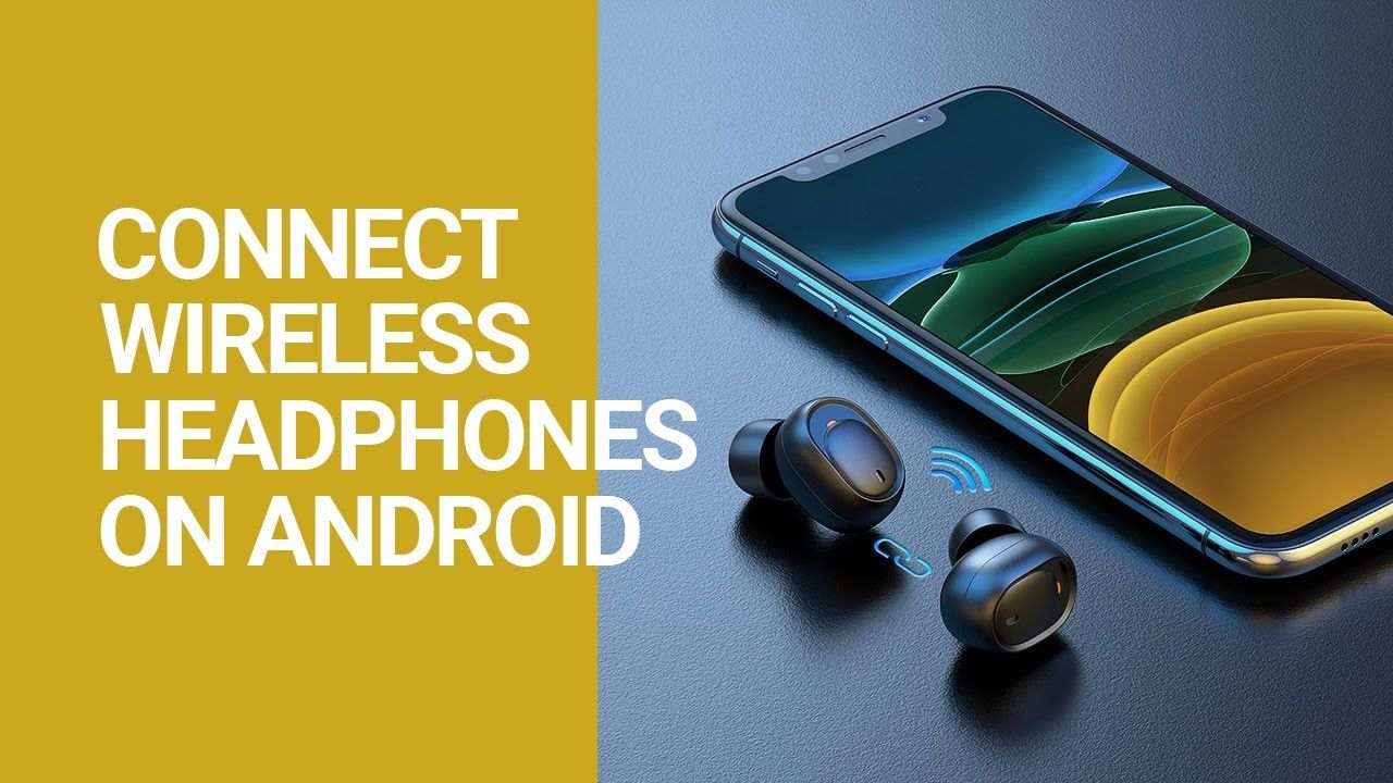 How To Connect Wireless Headphones On Android Arr Reviewer In 2020 Wireless Headphones Wireless Headphones