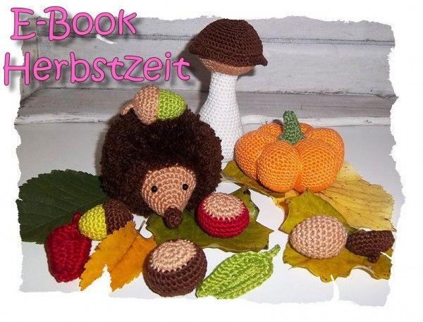 E Book Häkelanleitung Herbstdeko Igel Kürbis Kastanie