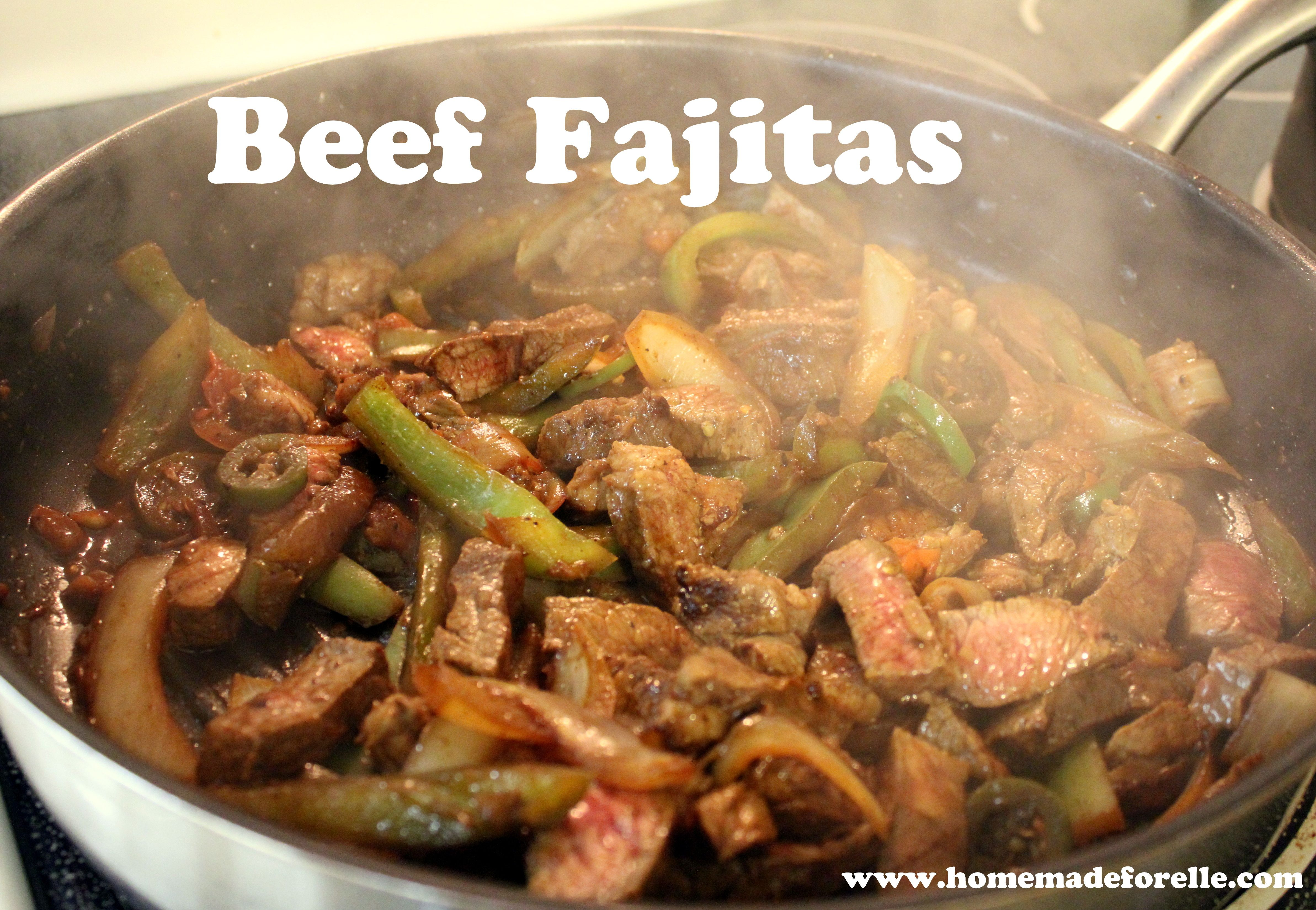 The Best Beef Fajitas Recipe ⋆ Homemade for Elle