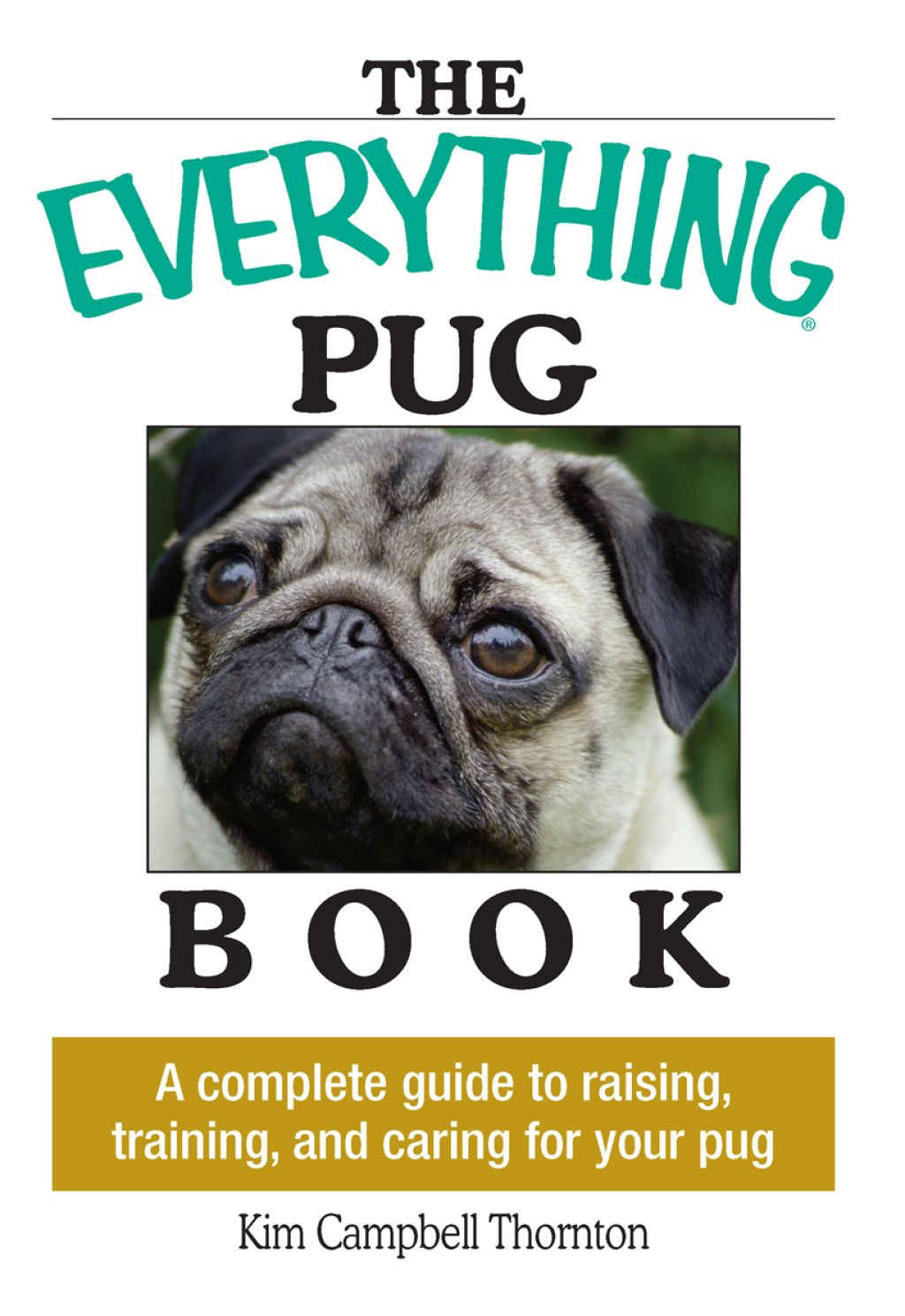 The Everything Pug Book Ebook Pugs Dog Training Obedience