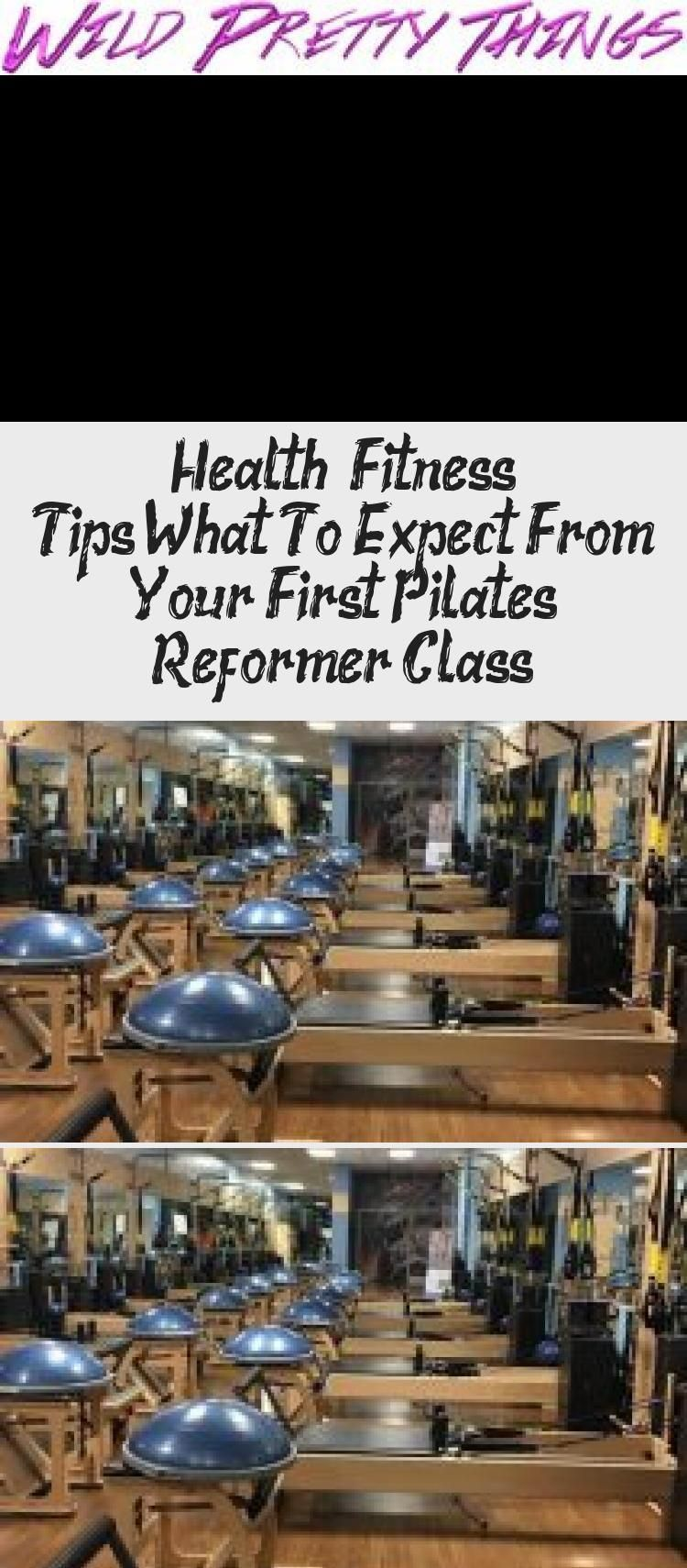 Health & Fitness Tips: What To Expect From Your First Pilates Reformer Class - T..., #Class #Expect...