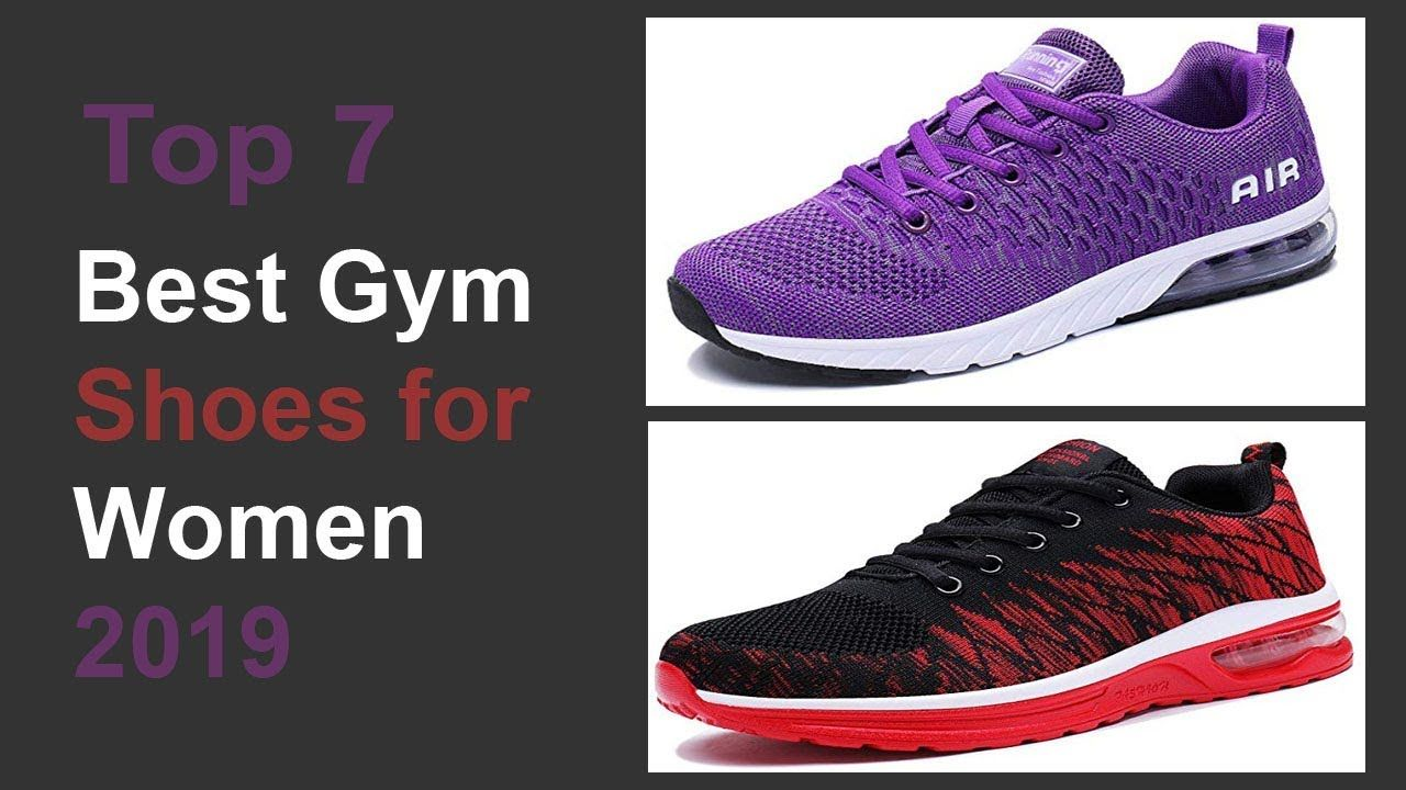 Best Gym Shoes for Women 2019 | Top 7 Best Women's Gym