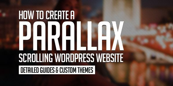 How to Create a Parallax Scrolling WordPress Website (Detailed ...