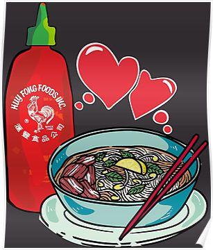Pho & Sriracha Love