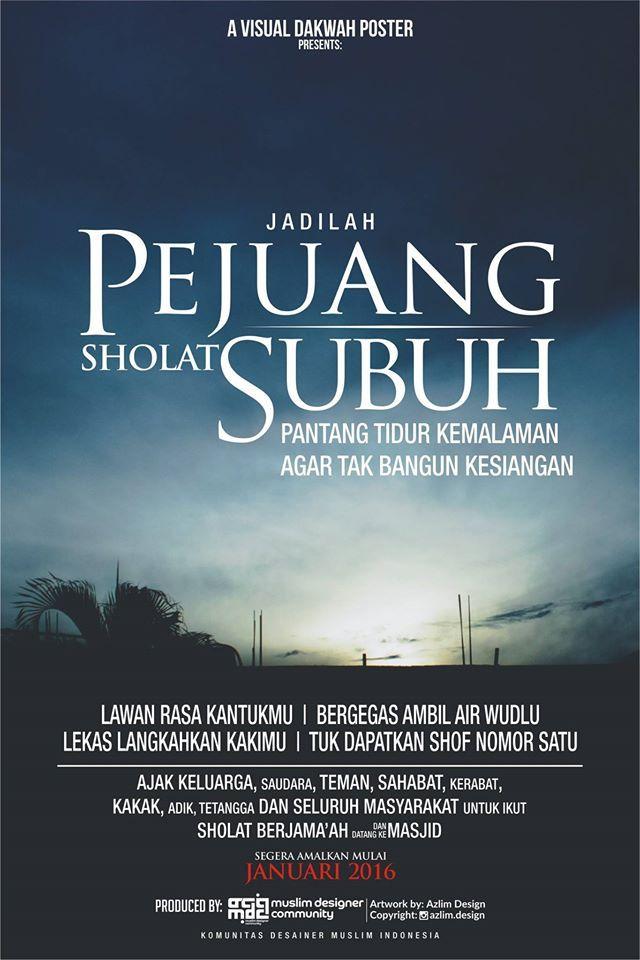 """Poster Motivasi """"Gerakan Sholat Subuh Berjama'ah"""" By Azlim Design"""