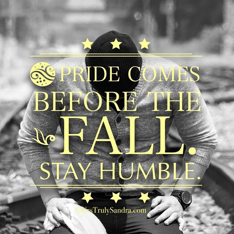 Just a prelude to my upcoming blog post.  Who's excited?  #StayHumble #Humility #StayHumbleInAllYourPursuits #Pride #DontLetYourEgoWin #Ego