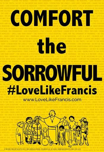 Comfort The Sorrowful Lovelikefrancis With Images Gospel