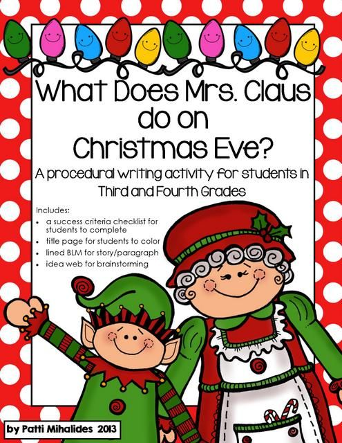 what does mrs claus do on christmas eve a procedural writing activity for students in third and fourth grade can easily be used as a story writing
