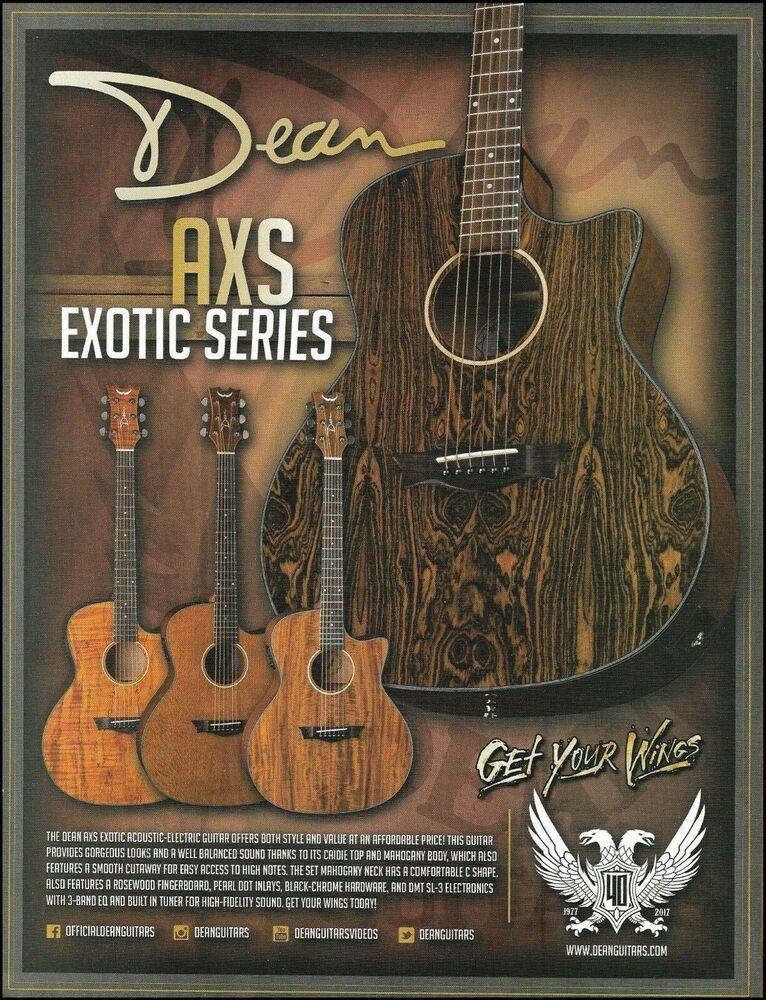 Dean Axs Exotica Series Acoustic Guitar 2017 Advertisement 8 X 11 Ad Print Ebay Dean Guitars Guitar Acoustic Guitar Strings