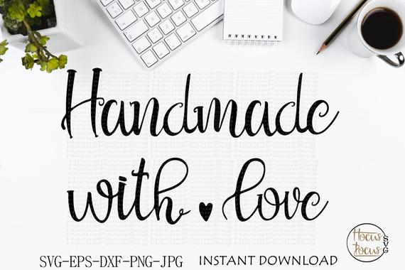 Download handmade with love svg, made with love cut file, made with ...