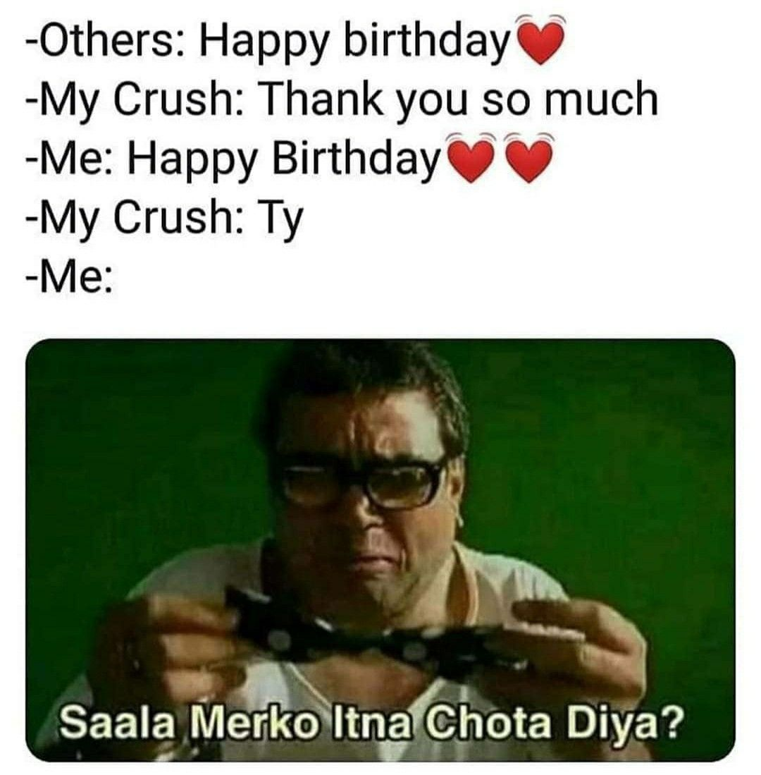 Pin By Hriddita Sarma On Ek Indian Hi Samajh Sakta H Edgy Memes Happy Birthday Me Daily Memes