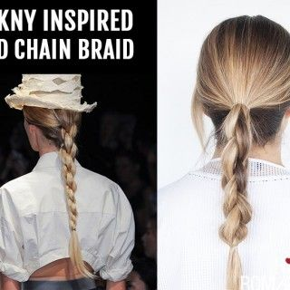 Hair Romance - DKNY inspired 3D chain braid