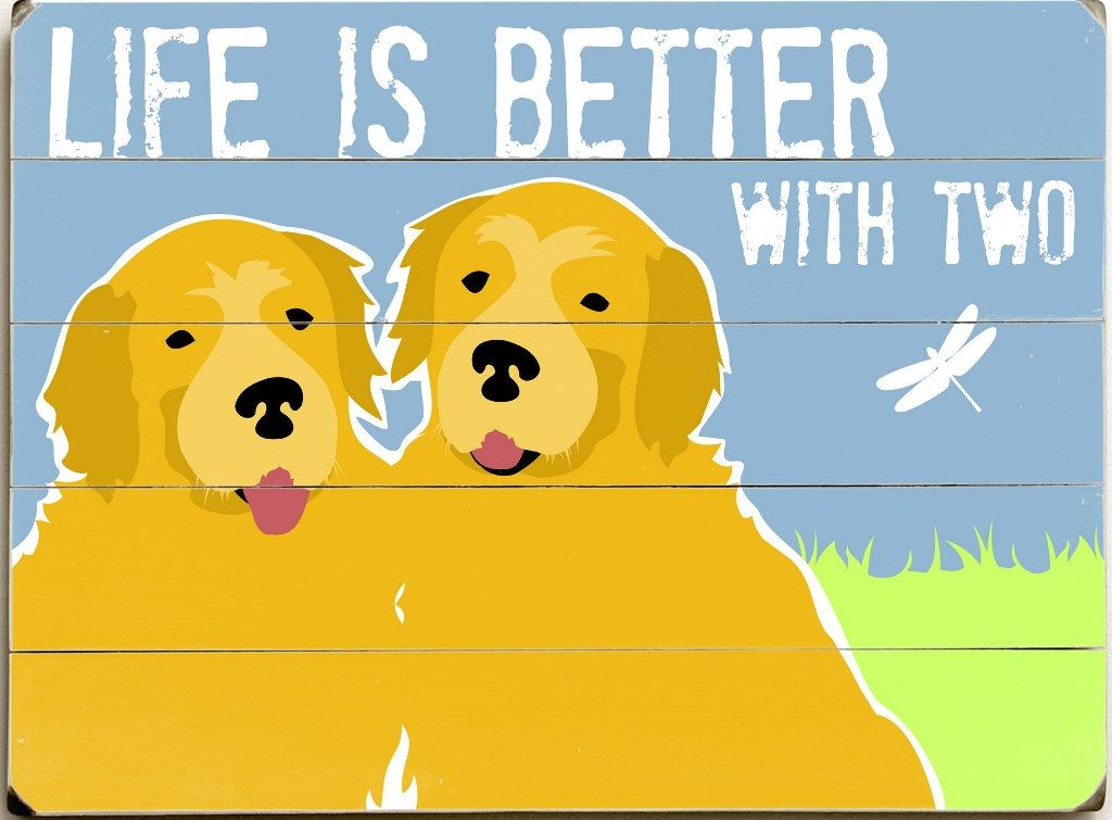 Life is Better With Two Custom Sign: Custom Vintage Signs | Pet ...
