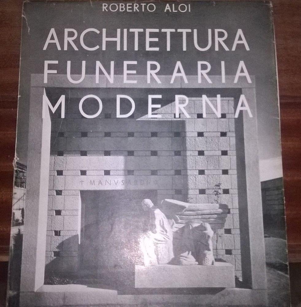 Architettura Funeraria Moderna Aloi Roberto Hoepli 1948  # Bozzetto Muebles