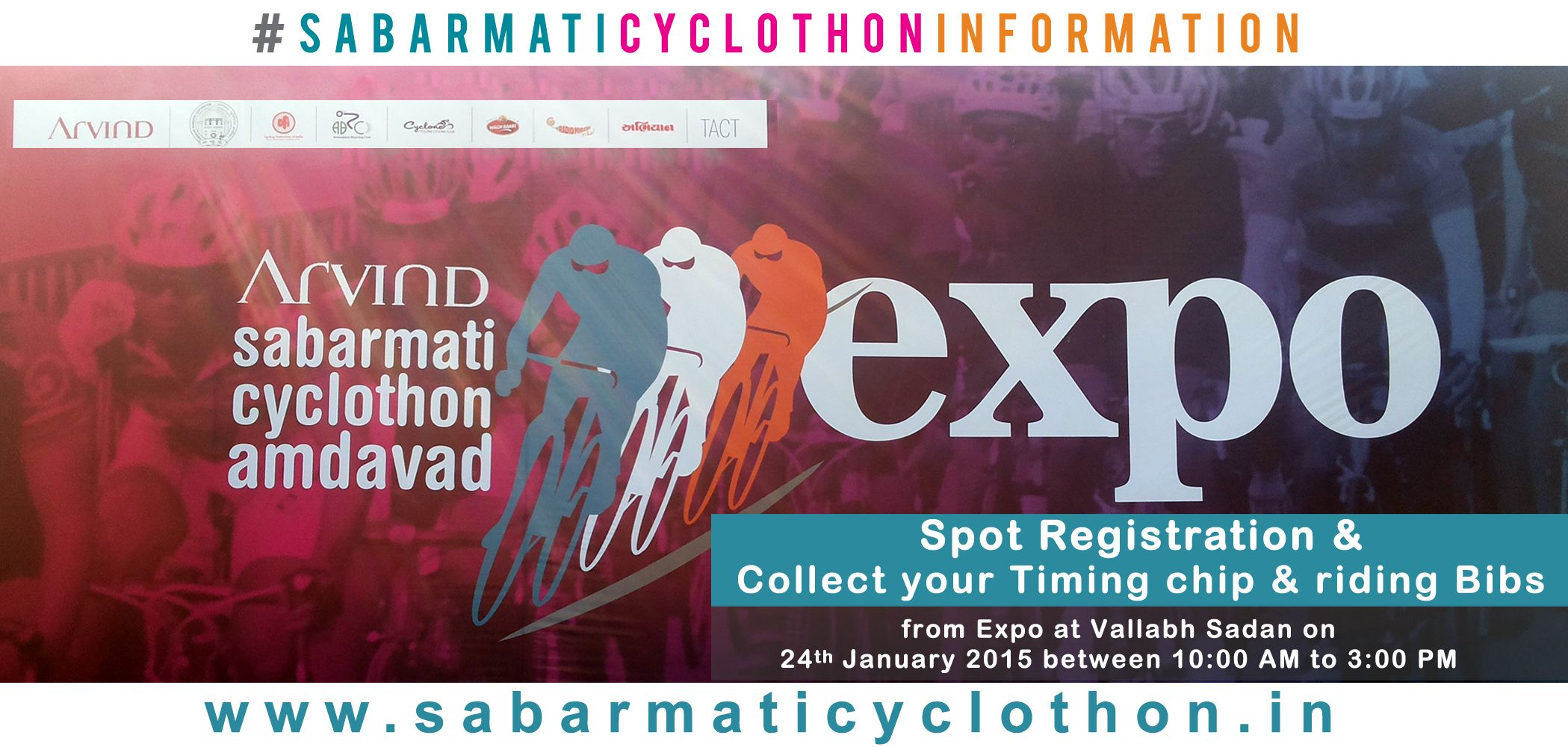 Spot Registration for dream ride (16 Kms) only & Collect Your Timing chip & riding Bibs from Expo at Vallabh Sadan on 24th January 2015 between 10:00 AM to 3:00 PM #arvindsabarmaticyclothon #cyclothon #arvind #sabarmati