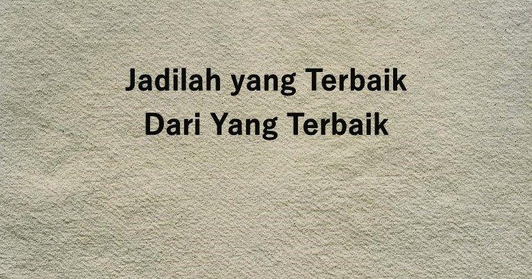Kata Kata Mutiara Islam Bhs Inggris Dan Artinya Ragam Muslim Di