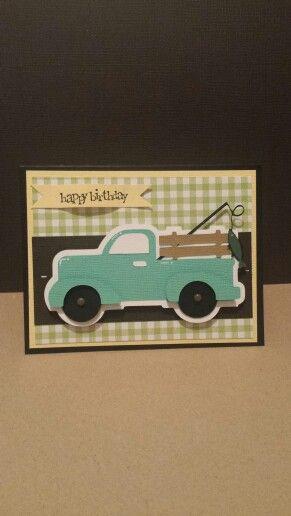Truck birthday card, just because cricut cartridge.