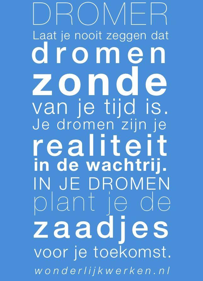 Citaten Over Dromen : Spreuken citaten over dromen google zoeken
