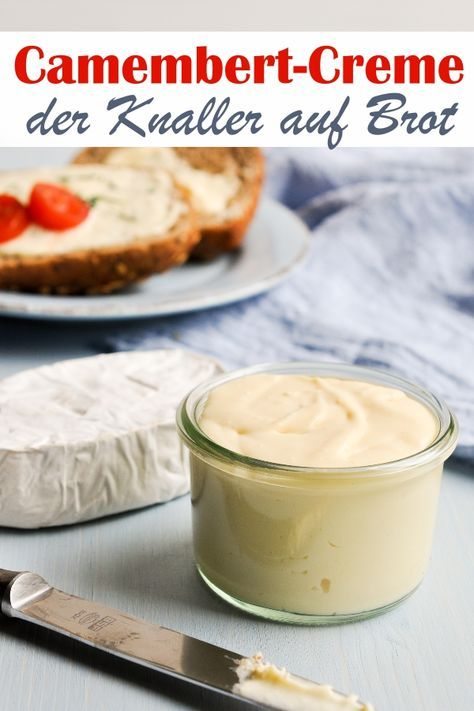 camembert creme selbst gemacht cheese and dairy products pinterest brot brotaufstrich. Black Bedroom Furniture Sets. Home Design Ideas