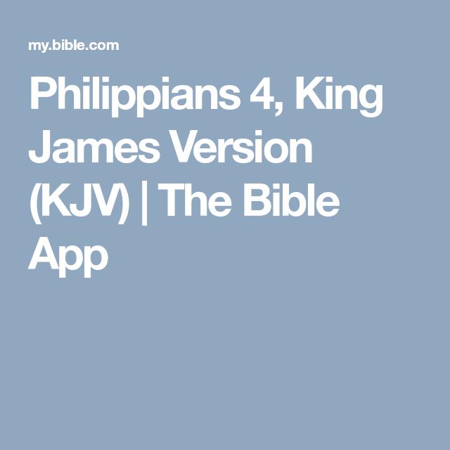 Philippians 4, King James Version (KJV) The Bible App