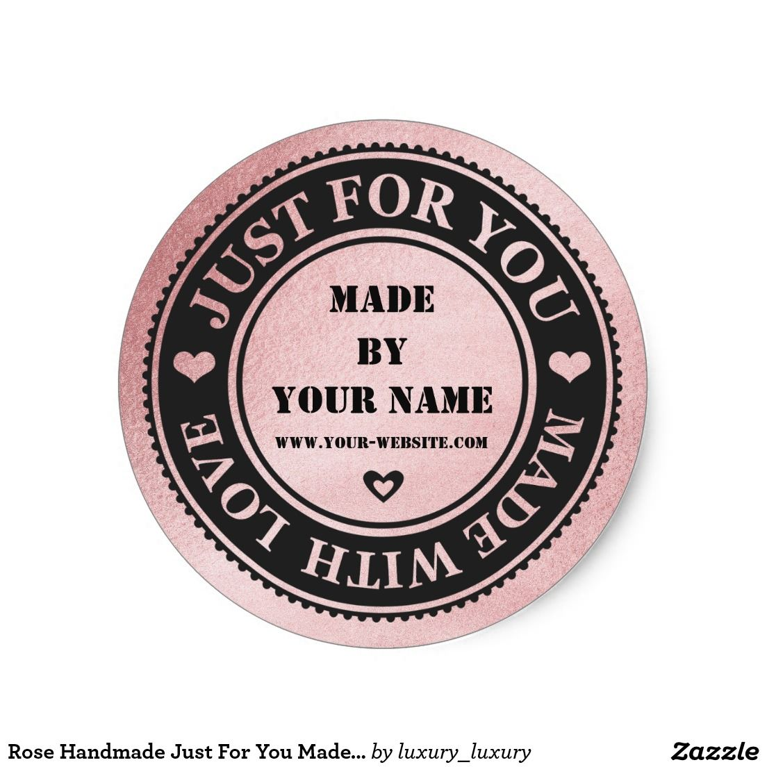 Rose Handmade Just For You Made With Love Round Sticker