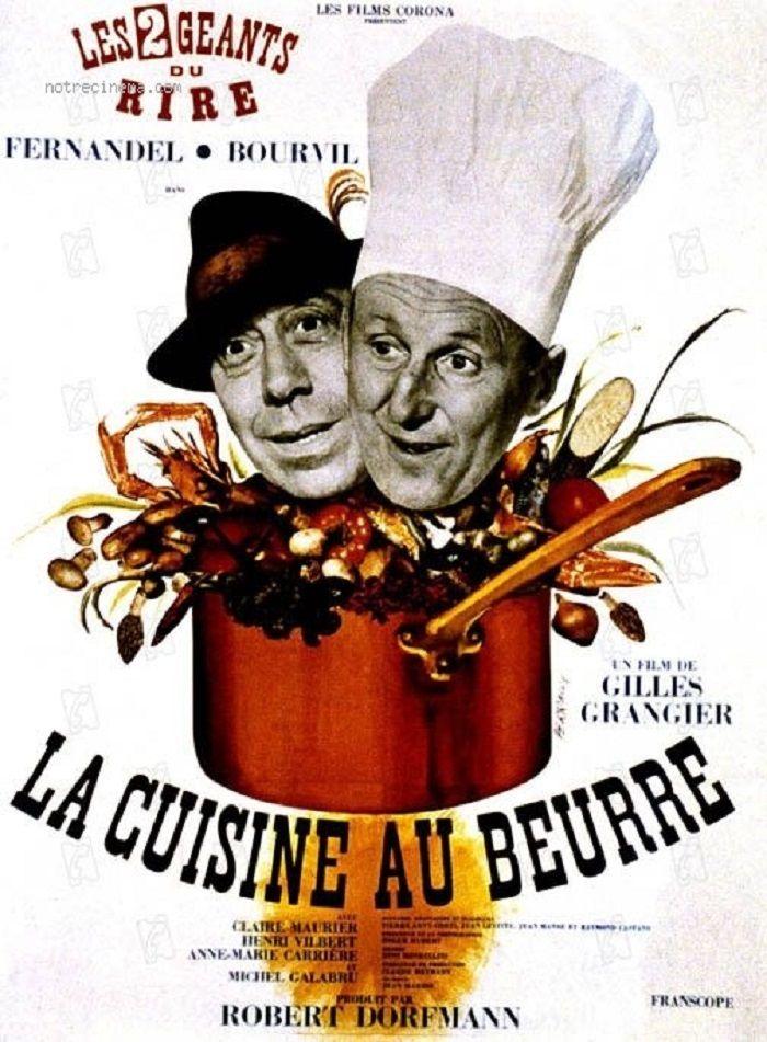 LA CUISINE AU BEURRE | Bourvil, Cinéma, Gilles grangier