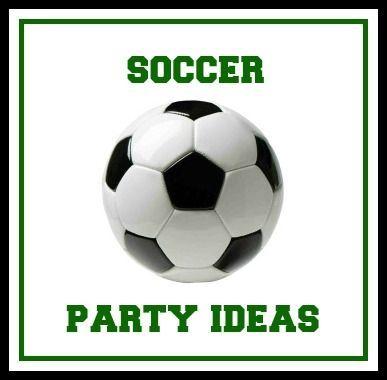Soccer Birthday Party Ideas Soccer Birthday Parties Soccer Birthday Kids Soccer Party