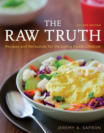 Bestmyrecipespot raw food pinterest food recipes the raw truth rebel dietitian dana mcdonald rd the raw truth edition recipes and resources for the living foods lifestyle by jeremy a forumfinder Image collections