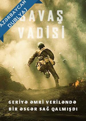 Savas Vadisi Hacksaw Ridge Azərbaycanca Izlə Hacksaw Ridge Hacksaws Movie Posters