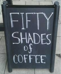 Fifty Shades of Coffee