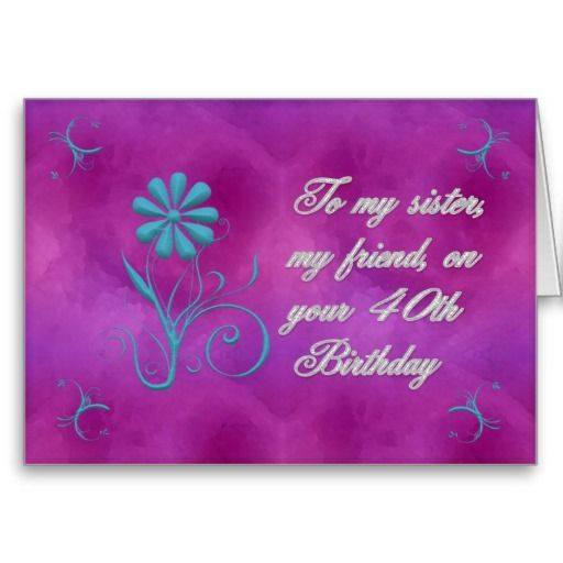 My Sister My Friend 40th Birthday Card 40th Birthday Cards