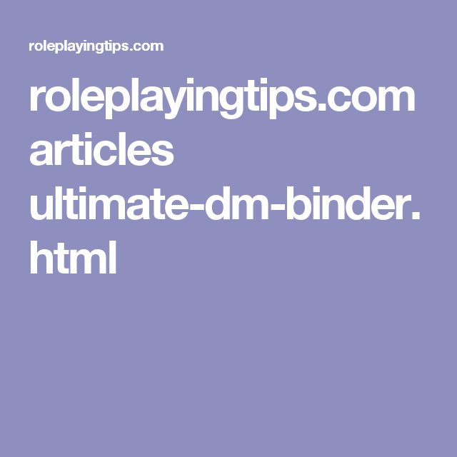 Roleplayingtips.com Articles Ultimate-dm-binder.html
