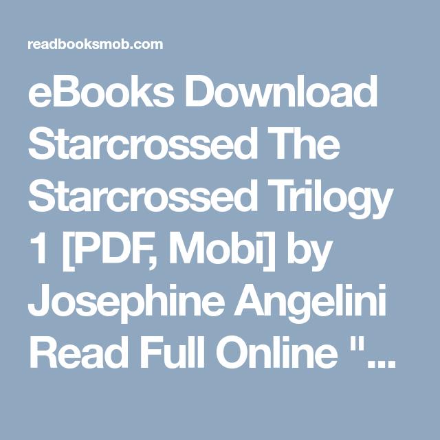 Ebooks download starcrossed the starcrossed trilogy 1 pdf mobi by ebooks download starcrossed the starcrossed trilogy 1 pdf mobi by josephine angelini read fandeluxe Gallery