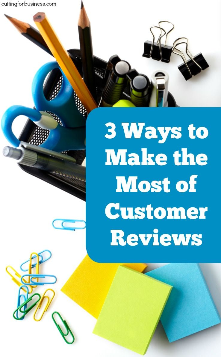 3 Ways to Make the Most of Customer Reviews Etsy