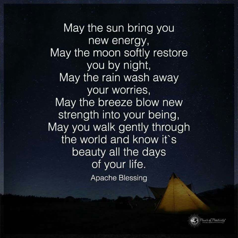 Apache Blessing Soul Inspirational quotes, Quotes